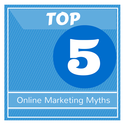 Top online marketing myths